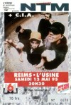 """13 mai 1995 NTM, CIA à Reims """"l'Usine"""""""