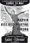 """14 mai 2007 Marvin, Kiss Kiss Martine, Kiruna à Saint-Etienne """"L'Assommoir"""""""