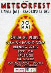 "30 mai 2015 Clementine, Coeff, Undobar, You Said Strange, The Goaties, Factor [!], Blow Low, Burning Heads, Scratch Bandits Crew, Opium du Peuple à l'Aigle ""Parc Des Expos du Gru"""