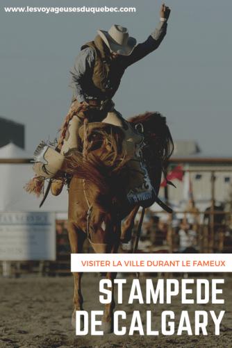 Le Stampede de Calgary : Visiter Calgary au Canada pendant le grand rodéo