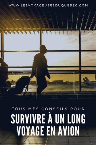 Survivre à un vol long courrier : mes 9 conseils pour y arriver