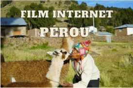 film sur le Pérou des Aventuriers voyageurs