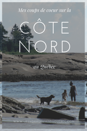 Visiter la Côte-Nord au Québec : Quoi faire sur la Côte-Nord?