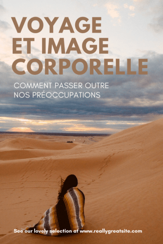 Voyage et image corporelle