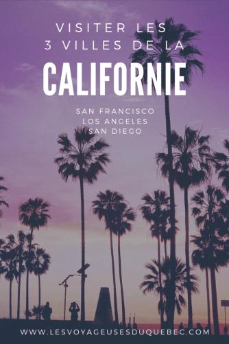 Visiter les villes de la Californie : Que faire à San Francisco, Los Angeles et San Diego