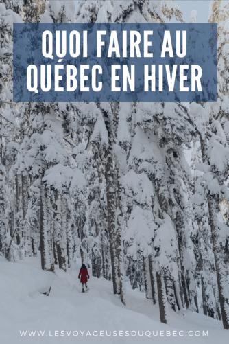 Activités hivernale au Québec : Quoi faire en hiver au Québec
