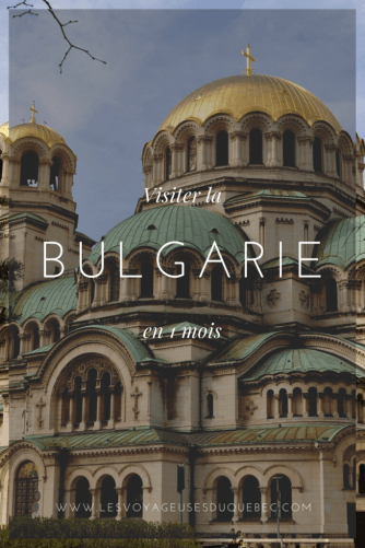 Visiter la Bulgarie : Que faire en Bulgarie lors d'un itinéraire d'un mois