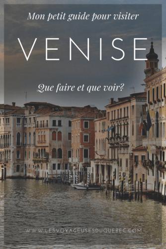 Visiter Venise : Que faire à Venise en Italie