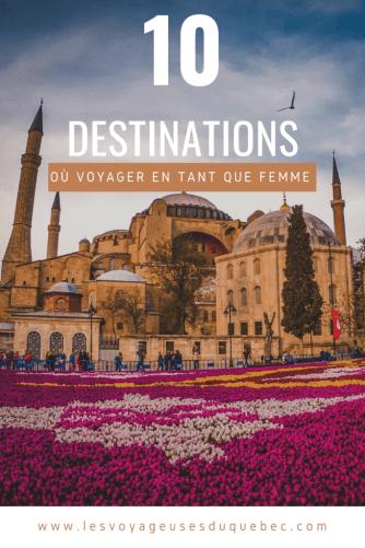 10 destinations où partir voyager en tant que femme : Les coups de coeur de nos collaboratrices