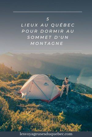 Nuit en montagne: 5 endroits où dormir au sommet d'une montagne au Québec #quebec #montagne #sommet #hebergement