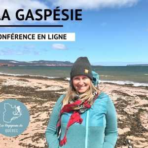 conférence en ligne sur la Gaspésie