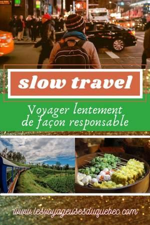 Le Slow travel : Voyager lentement et de manière responsable #slowtravel #slowtourisme #voyage #voyagerlentement