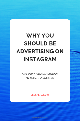 Why You Should Be Advertising on Instagram and 2 Key Considerations