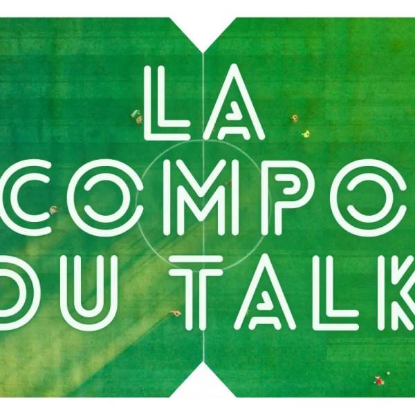 La compo du Talk : Un 4-3-3 avec Neyou sur le banc