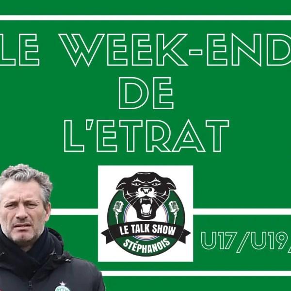 Le week-end de L'Etrat : Les U17 s'offrent le derby de la Loire, la réserve revient de loin !