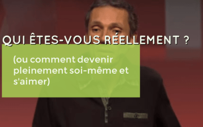 Vidéo – Qui êtes-vous vraiment ? Laurent Gounelle