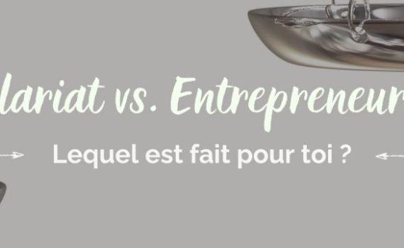 Salariat vs. Entrepreneuriat : lequel est fait pour toi ?