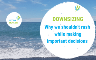 Blog post image - downsizing - why we shouldn't rush