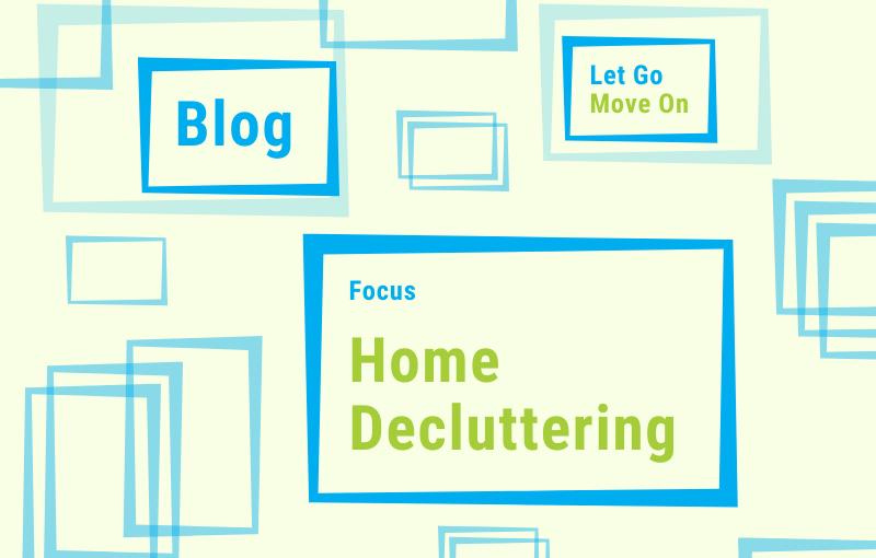 Blog - Focus Home Decluttering