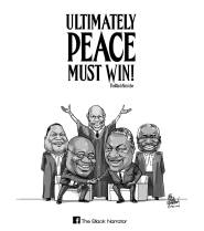 """""""Ultimately, Peace Must Win"""" by The Black Narrator"""