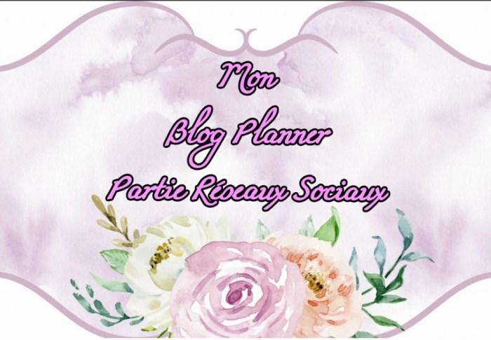 """Mon arme secrète, mon """"Blog Planner"""" – Tome 2"""
