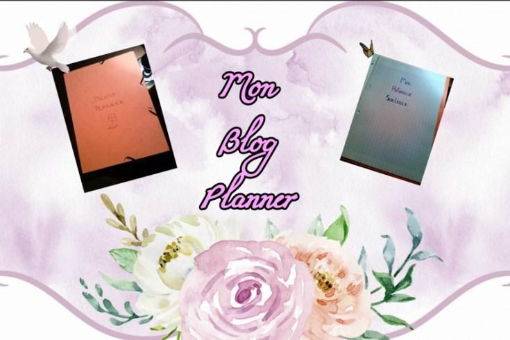 """Le top des testeuses Mon arme secrète, mon """"Blog Planner"""" - Tome 1 Blogging"""