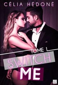 Le top des testeuses «Switch me» de Célia HEDONE Les passions de Clochette Livres