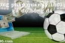 Phương pháp quản lý thời gian hiệu quả trong cá độ bóng đá