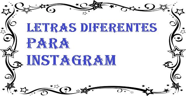 Letras diferentes para instagram