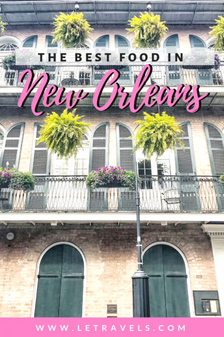 The best food in New Orleans | Where to eat in New Orleans | #neworleans #louisiana #travelguide #foodguide #mardigras