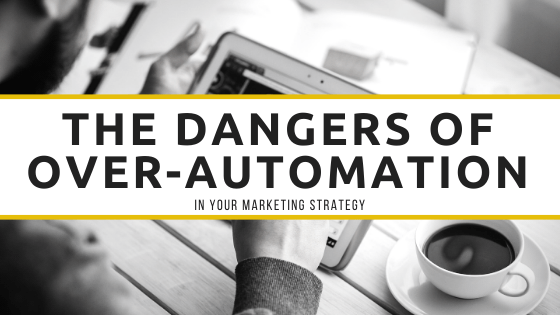dangers of over-automation