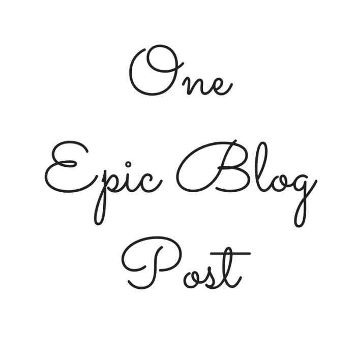 One Epic Blog Post