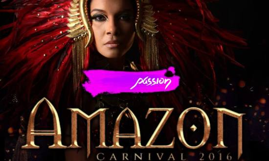 "Passion Carnival Unleashes the ""Amazon"" for 2016"