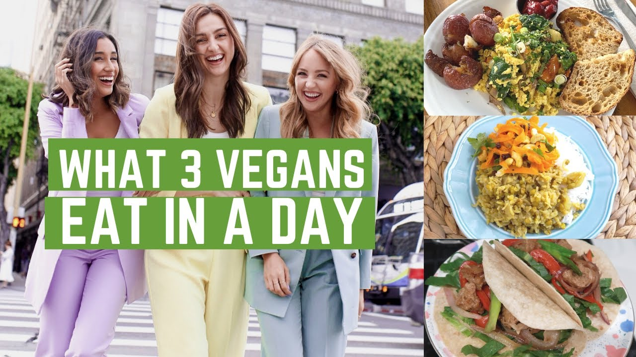 What 3 Vegans eat in a day