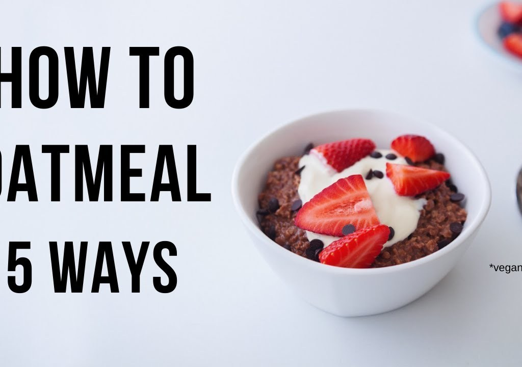 Want 5 ways to cook vegan oatmeal?