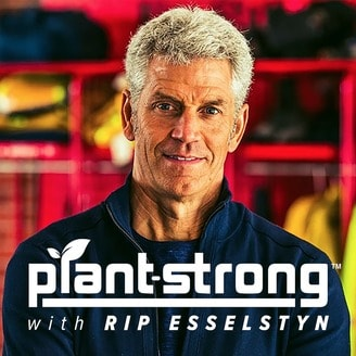 The Plant Strong Podcast with Rip Esselstyn