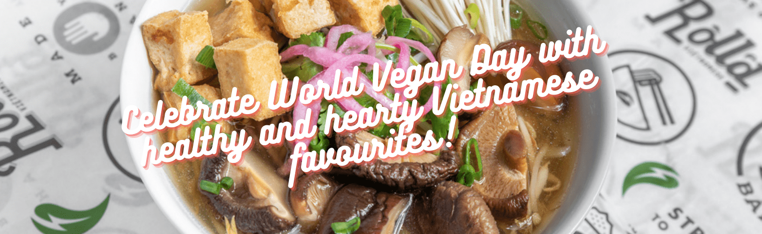 Roll'd have your vegan needs covered this World Vegan Day!