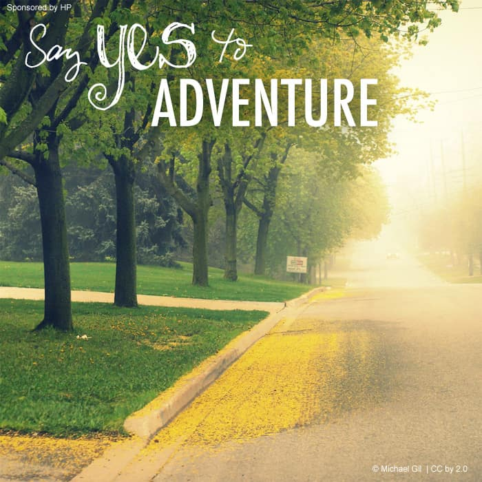 Say yes to adventure. #quote *great list of family travel tips