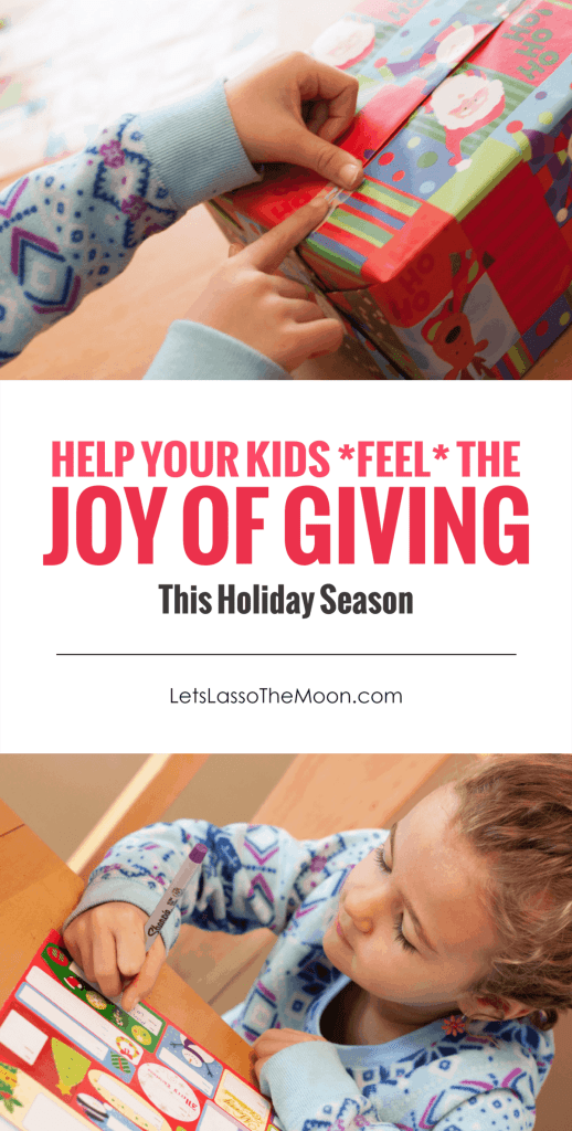 5 Tips That Will Help Your Kids FEEL The Joy of Giving *Must read for parents. Love this!