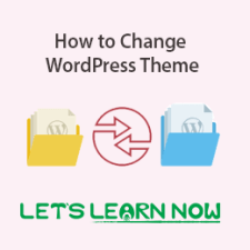 How to Change WordPress Theme Without Losing Content