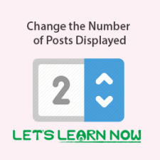 How to Change the Number of Posts Displayed On Your WordPress