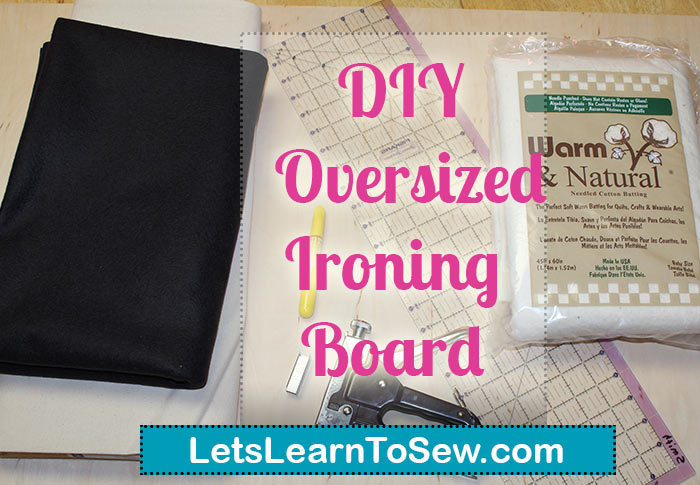 Make your own oversize ironing board cover.
