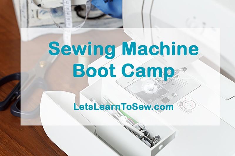 Sewing Machine Boot camp