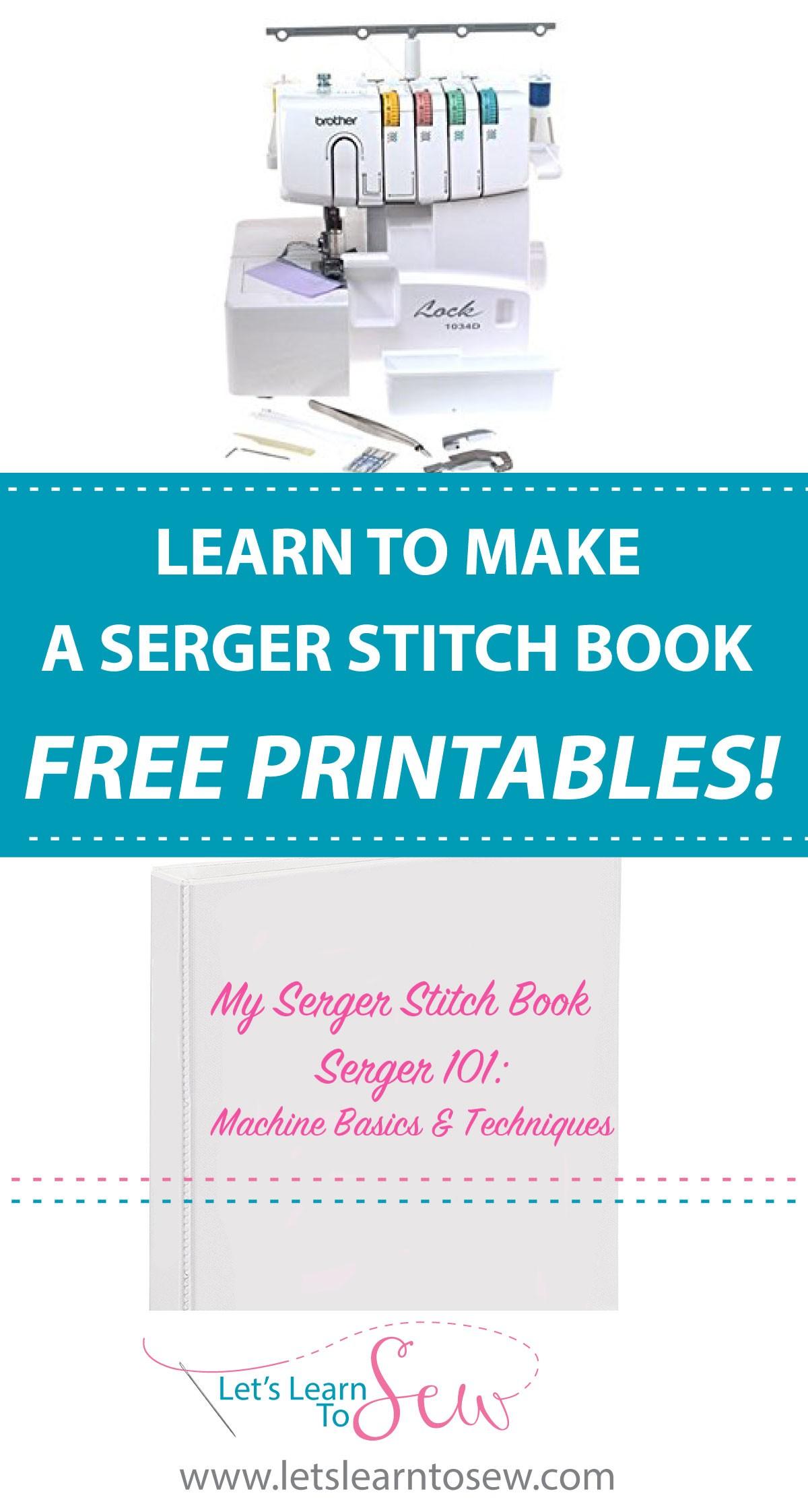 How To Make A Serger Stitch Book Including free printables