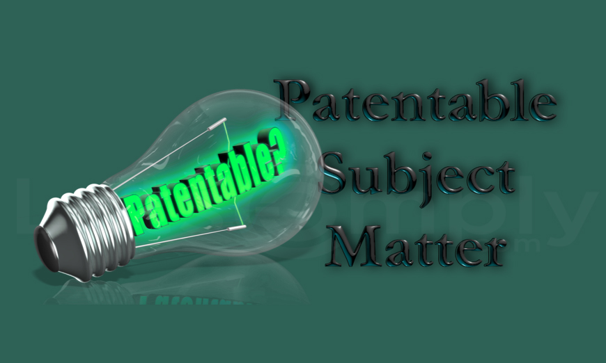 What Is Not Patentable?