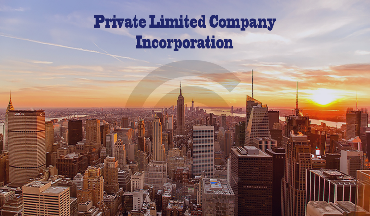 Incorporation Of A Private Limited Company In India