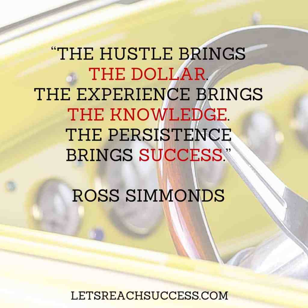 the hustle brings the dollar quote