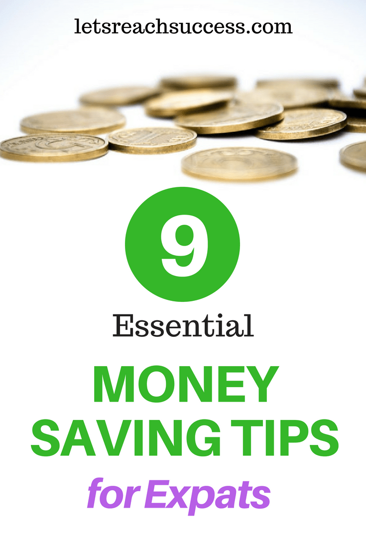 For the expat about to make that bold and adventurous move, here are some money saving tips to maximize every dollar: #savemoney #moneysavingtips #expat
