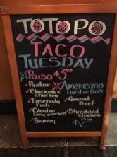 Taco Tuesday sign at Totopo
