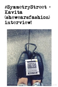 #SymmetryStreet Runway + Kavita (shewearsfashion) interview!